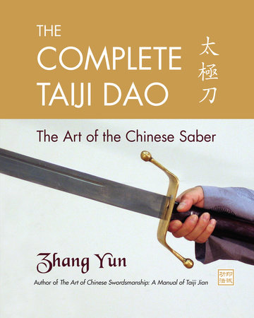 The Complete Taiji Dao by Zhang Yun