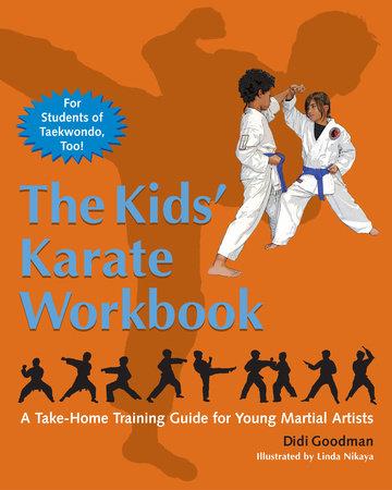 The Kids' Karate Workbook by Didi Goodman