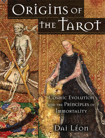 Origins of the Tarot by Dai Leon
