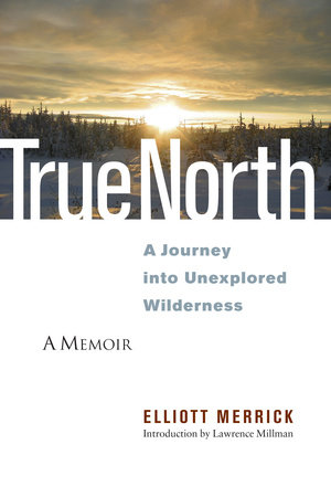 True North by Elliott Merrick