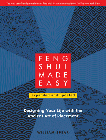 Feng Shui Made Easy, Revised Edition by William Spear