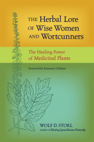 The Herbal Lore of Wise Women and Wortcunners