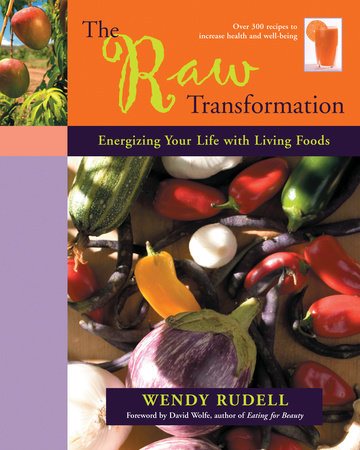 The Raw Transformation by Wendy Rudell