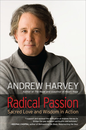 Radical Passion by Andrew Harvey