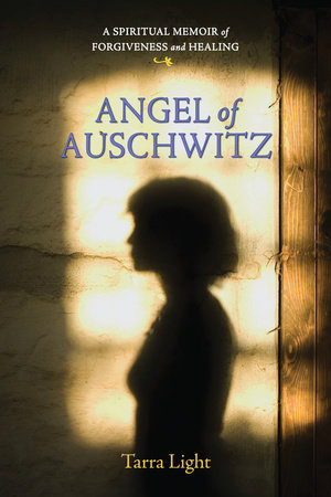 Angel of Auschwitz by Tarra Light