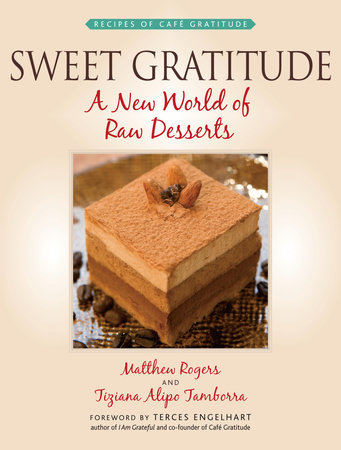 Sweet Gratitude by Matthew Rogers and Tiziana Alipo Tamborra