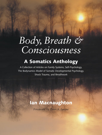 Body, Breath, and Consciousness by