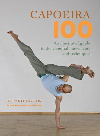 Capoeira 100 by Gerard Taylor
