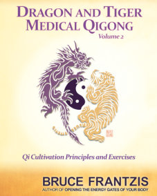 Dragon and Tiger Medical Qigong, Volume 2
