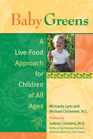 Baby Greens by Michaela Lynn and Michael Chrisemer