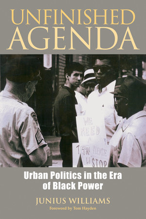 Unfinished Agenda by Junius Williams