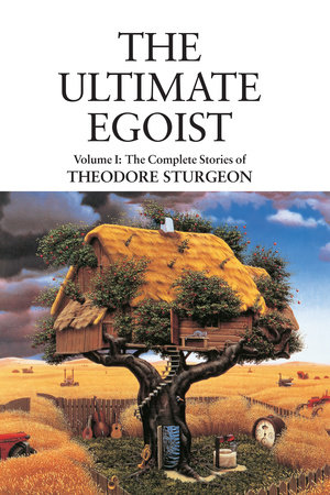 The Ultimate Egoist by Theodore Sturgeon