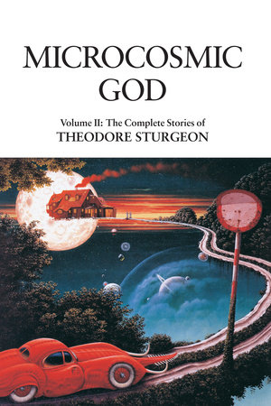 Microcosmic God by Theodore Sturgeon