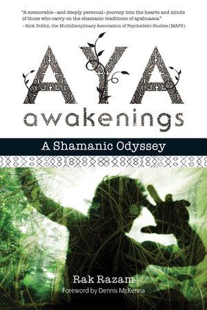 Aya Awakenings by Rak Razam