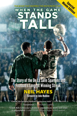 When the Game Stands Tall, Special Movie Edition by Neil Hayes