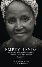 Empty Hands, A Memoir