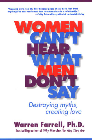 Women Can't Hear What Men Don't Say
