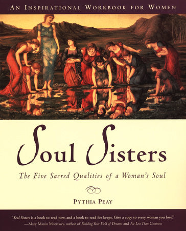 Soul Sisters by Pythia Peay