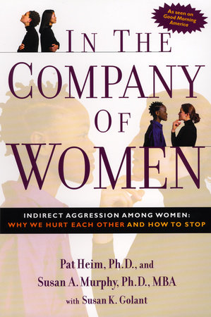 In the Company of Women by Pat Heim and Susan Murphy