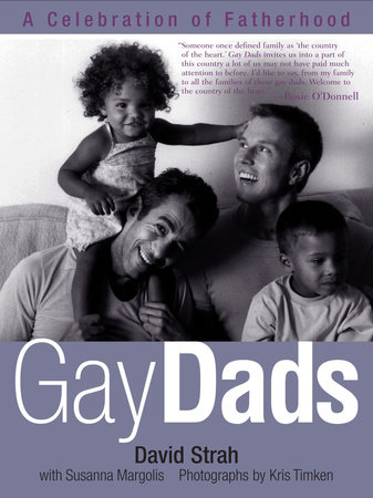 Gay Dads by David Strah and Susanna Margolis