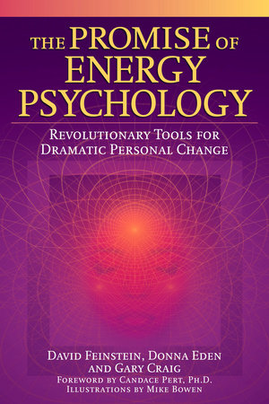 The Promise of Energy Psychology by David Feinstein