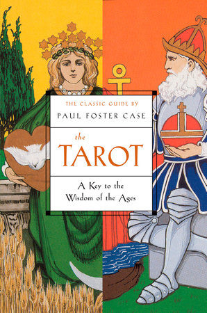 The Tarot by Paul Foster Case
