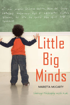 Little Big Minds by Marietta McCarty