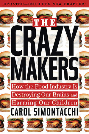 The Crazy Makers by Carol Simontacchi