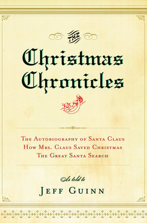 The Christmas Chronicles by Jeff Guinn