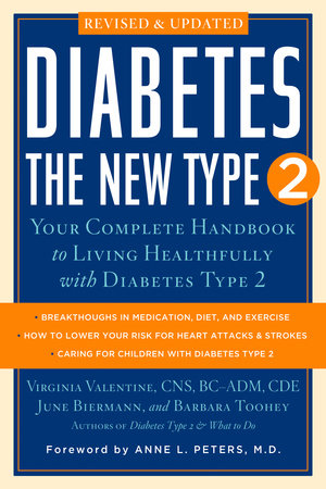 Diabetes: The New Type 2 by June Biermann, Virginia Valentine and Barbara Toohey