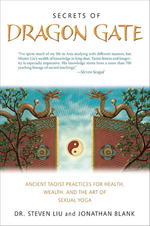 Secrets of Dragon Gate by Steven Liu and Johnathan Blank