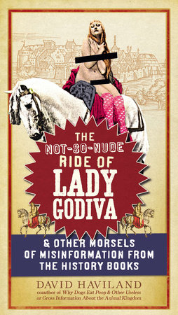 The Not-So-Nude Ride of Lady Godiva by David Haviland