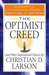 The Optimist Creed and Other Inspirational Classics