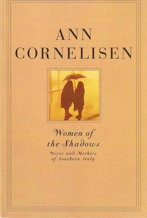 Women of the Shadows by Ann Cornelisen