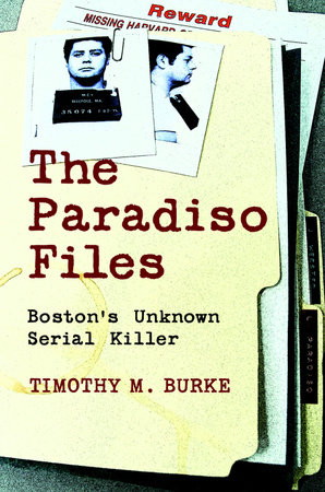 The Paradiso Files by Timothy M. Burke
