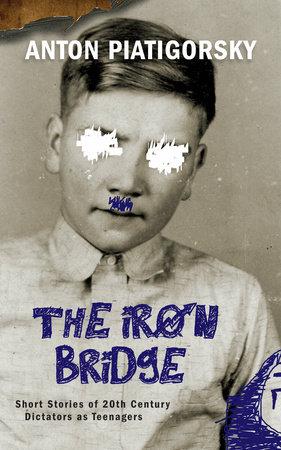 The Iron Bridge by Anton Piatigorsky