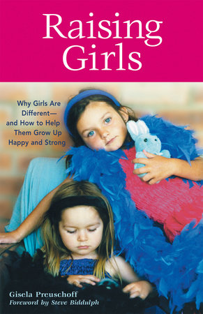 Raising Girls by Gisela Preuschoff