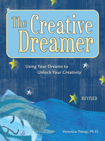 The Creative Dreamer by Veronica Tonay
