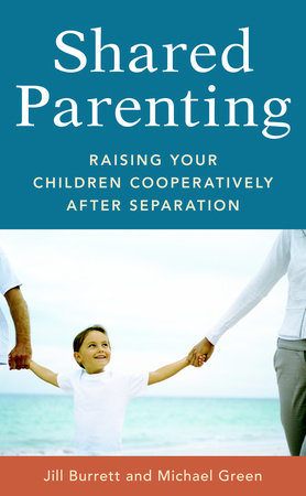 Shared Parenting by Jill Burrett and Michael Green
