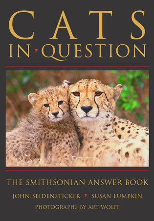 Cats in Question by John Seidensticker and Susan Lumpkin