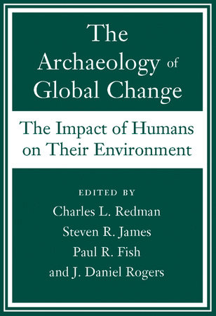 The Archaeology of Global Change by