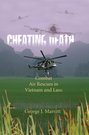 Cheating Death by George J. Marrett