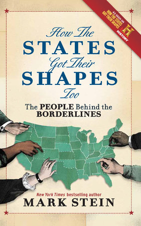How the States Got Their Shapes Too by Mark Stein