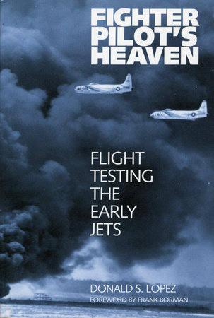 Fighter Pilot's Heaven by Donald S. Lopez
