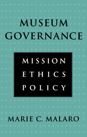 Museum Governance by Marie Malaro