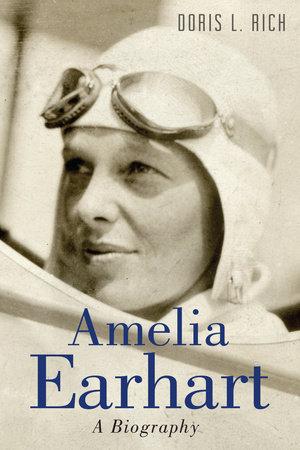 Amelia Earhart by Doris L. Rich