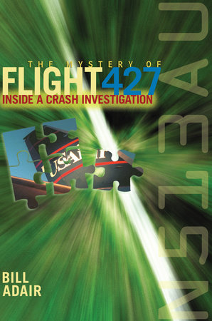 The Mystery of Flight 427 by Bill Adair