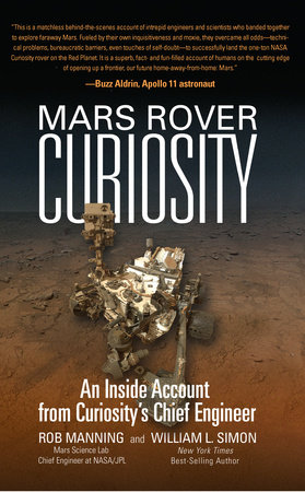 Mars Rover Curiosity by Rob Manning and William L. Simon