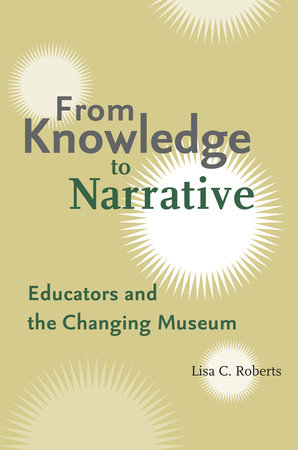 From Knowledge to Narrative by Lisa Roberts