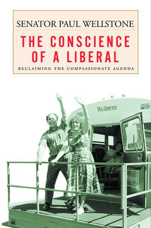 The Conscience of a Liberal by Paul Wellstone